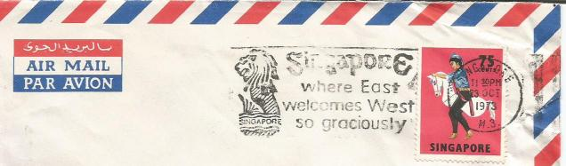 "Singapore "" where East welcomes West so graciously"" – Special Cancellations 1973"